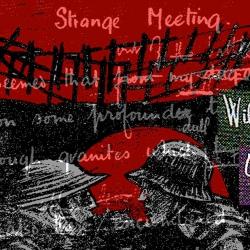 Bob Guy. Wilfred Owen. Starange Meeting. Digitial Print from Drawings. NFS
